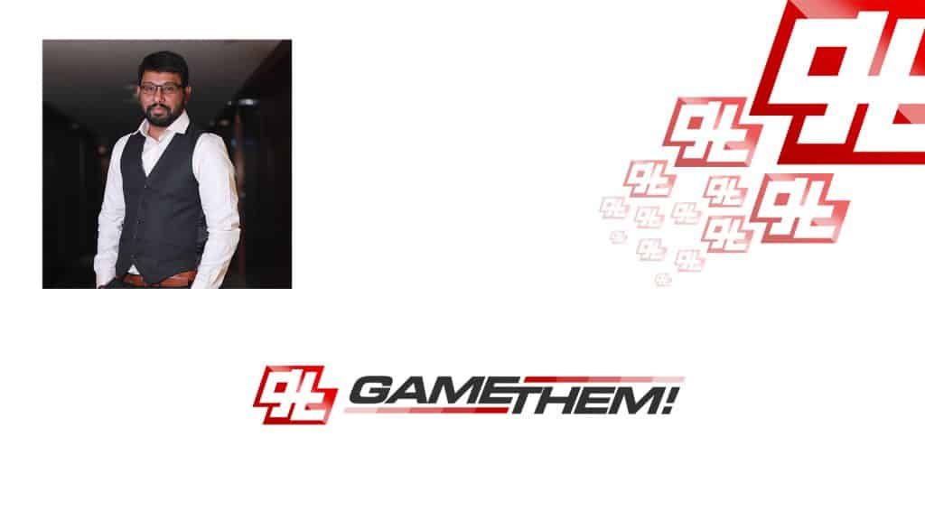 What is GameThem about And Pradeep Kumar